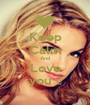 Keep Calm And Love you ♥ - Personalised Poster A1 size