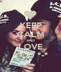 KEEP CALM AND LOVE YOU *-* - Personalised Poster A1 size
