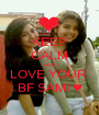 KEEP CALM AND LOVE YOUR  BF SAMI ♥ - Personalised Poster A1 size