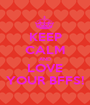 KEEP CALM AND LOVE YOUR BFFS! - Personalised Poster A1 size