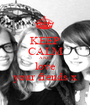 KEEP CALM AND love your frends x - Personalised Poster A1 size