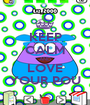 KEEP CALM AND LOVE YOUR POU - Personalised Poster A1 size