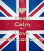 Keep Calm And Love Yourself cos ur great! - Personalised Poster A1 size