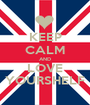 KEEP CALM AND LOVE YOURSHELF - Personalised Poster A1 size