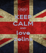 KEEP CALM AND love zelina - Personalised Poster A1 size