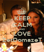 KEEP CALM AND LOVE ZetDomazeT - Personalised Poster A1 size