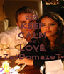 KEEP CALM AND LOVE •ZetDomazeT• - Personalised Poster A1 size
