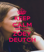 KEEP CALM AND LOVE  ZOEY DEUTCH - Personalised Poster A1 size