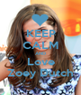 KEEP CALM AND Love Zoey Dutch - Personalised Poster A1 size