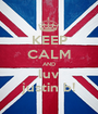 KEEP CALM AND luv justin b! - Personalised Poster A1 size