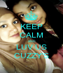KEEP CALM AND LUV US CUZZY'S - Personalised Poster A1 size