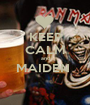 KEEP CALM and MAIDEN   - Personalised Poster A1 size