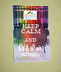 KEEP CALM AND Make an  Album - Personalised Poster A1 size