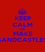 KEEP CALM AND MAKE SANDCASTLES - Personalised Poster A1 size