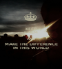KEEP CALM AND MAKE THE DIFFERENCE IN THIS WORLD - Personalised Poster A1 size