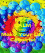 KEEP CALM AND Make Your Life Colourful - Personalised Poster A1 size