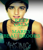 KEEP CALM AND MARRY BEAU BROOKS - Personalised Poster A1 size