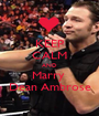 KEEP CALM AND Marry  Dean Ambrose - Personalised Poster A1 size