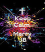 Keep Calm  And Marry JB - Personalised Poster A1 size