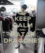 KEEP CALM AND MATAR DRAGONES - Personalised Poster A1 size