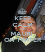 KEEP CALM AND MAURI  ON TWITER - Personalised Poster A1 size