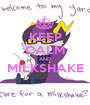 KEEP CALM AND MILKSHAKE  - Personalised Poster A1 size