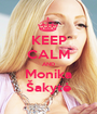 KEEP CALM AND Monika Šakytė - Personalised Poster A1 size