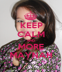 KEEP CALM AND MORE MAYNAH - Personalised Poster A1 size