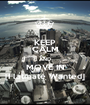 KEEP CALM AND MOVE IN [Flatmate Wanted] - Personalised Poster A1 size