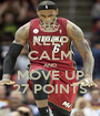 KEEP CALM AND MOVE UP 27 POINTS - Personalised Poster A1 size