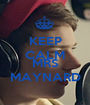KEEP CALM AND MRS MAYNARD - Personalised Poster A1 size