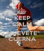 KEEP CALM AND MUEVETE CUERNA - Personalised Poster A1 size