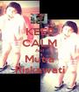 KEEP CALM And Mutia Riskawati - Personalised Poster A1 size