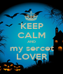 KEEP CALM AND my sercet LOVER - Personalised Poster A1 size