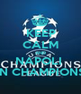 KEEP CALM AND NAPOLI  IN CHAMPIONS - Personalised Poster A1 size