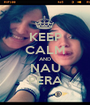 KEEP CALM AND NAU PERA - Personalised Poster A1 size