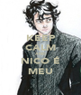 KEEP CALM AND NICO É MEU - Personalised Poster A1 size