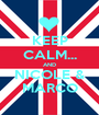KEEP CALM... AND NICOLE & MARCO - Personalised Poster A1 size