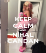 KEEP CALM AND NİHAL CANDAN - Personalised Poster A1 size