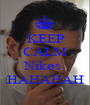KEEP CALM AND Nikos  HAHAHAH - Personalised Poster A1 size