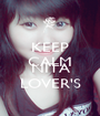 KEEP CALM AND NITA LOVER'S - Personalised Poster A1 size