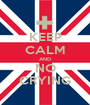 KEEP CALM AND NO CRYING - Personalised Poster A1 size