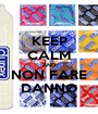 KEEP CALM AND NON FARE DANNO - Personalised Poster A1 size