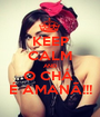 KEEP CALM AND O CHÁ  É AMANÃ!!! - Personalised Poster A1 size