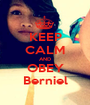 KEEP CALM AND OBEY Berniel - Personalised Poster A1 size