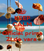 KEEP CALM AND Official prima Zi de vara  - Personalised Poster A1 size