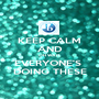 KEEP CALM AND OH WAIT  EVERYONE'S  DOING THESE - Personalised Poster A1 size