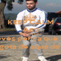 KEEP CALM And Ohh camelo deves pença que és a ultima gota de aqua do deserto - Personalised Poster A1 size