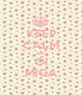 KEEP CALM AND OI MIGA - Personalised Poster A1 size