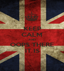 KEEP CALM AND OOPS THERE IT IS - Personalised Poster A1 size